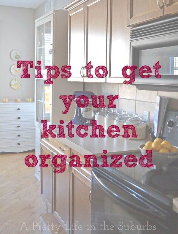 Tips-to-get-your-kitchen-organized-{A-Pretty-Life}
