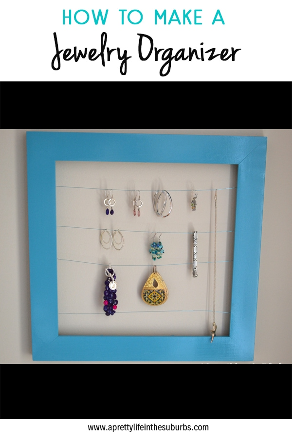 How to make a jewelry organizer