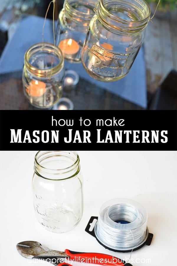 How to make Mason Jar Lanterns