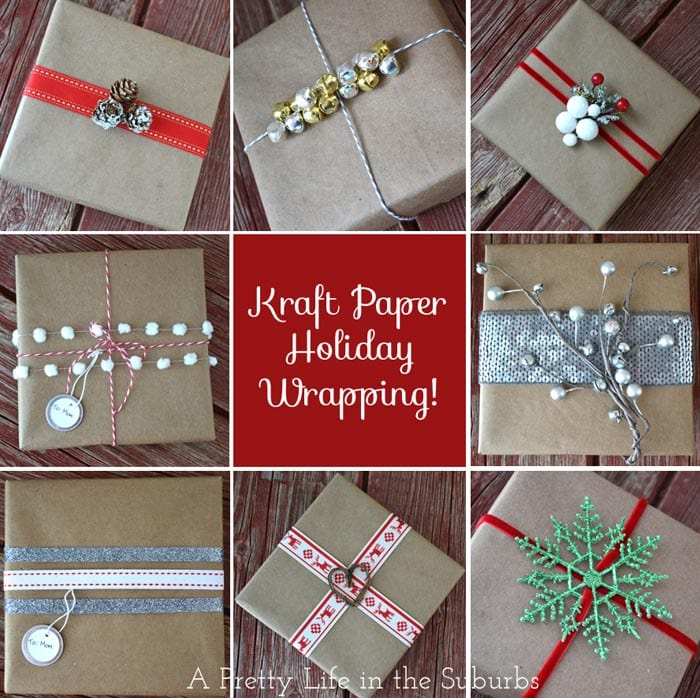 Holiday Gift Wrapping Ideas Part 1 Kraft Paper A Pretty