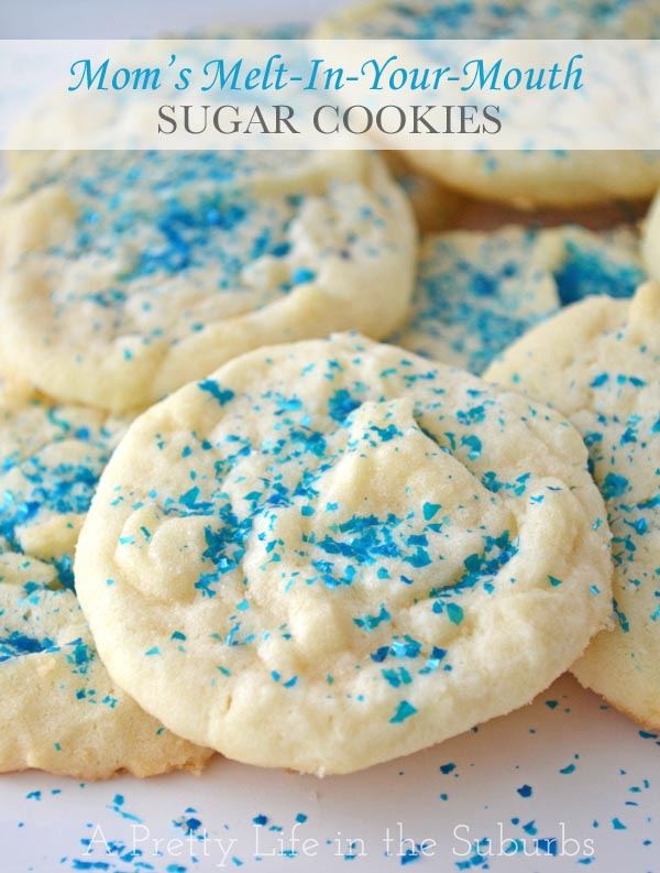 Mom's Melt-In-Your-Mouth Sugar Cookies