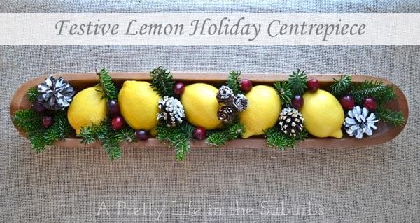 A Pretty Lemon Christmas Centrepiece {A Pretty Life}