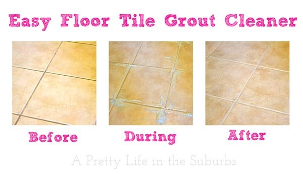 Easy Floor Tile Grout Cleaner A Pretty Life In The Suburbs
