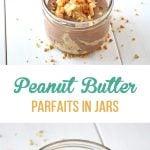 Peanut Butter Parfaits in Jars