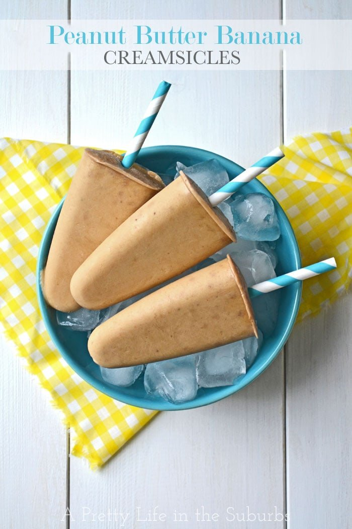 Peanut Butter Banana Creamsicles {A Pretty Life}