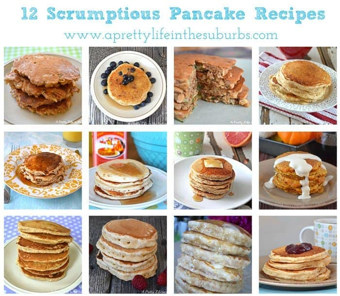 12 Pancake Recipes {A Pretty Life}