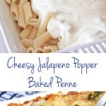 Cheesy Jalapeno Popper Baked Penne