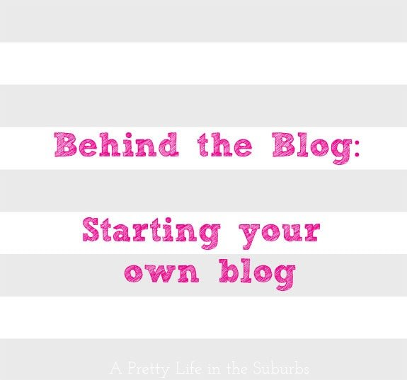 Starting-Your-Own-Blog-{A-Pretty-Life}