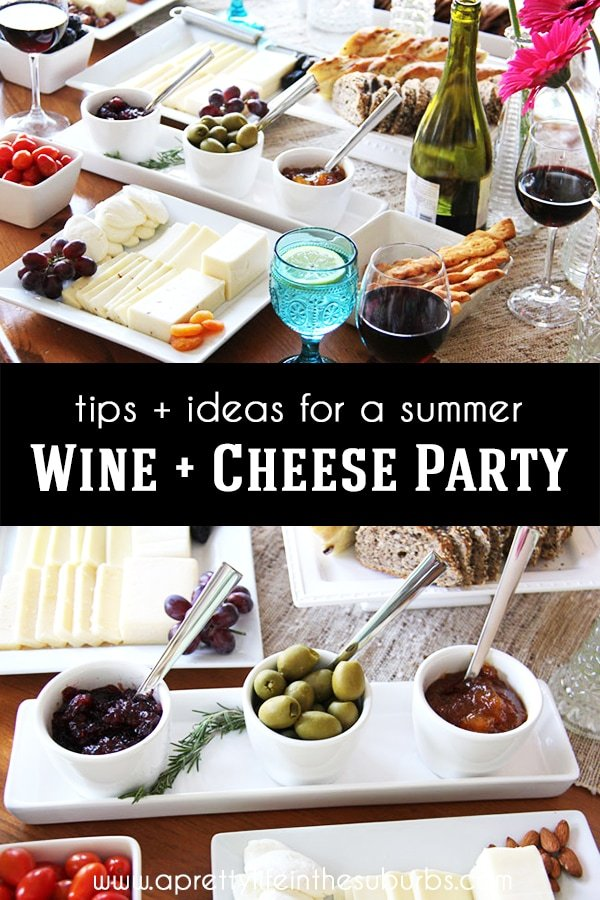 Summer Wine and Cheese Party Ideas