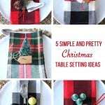 5 Simple and Pretty Christmas Table Setting Ideas