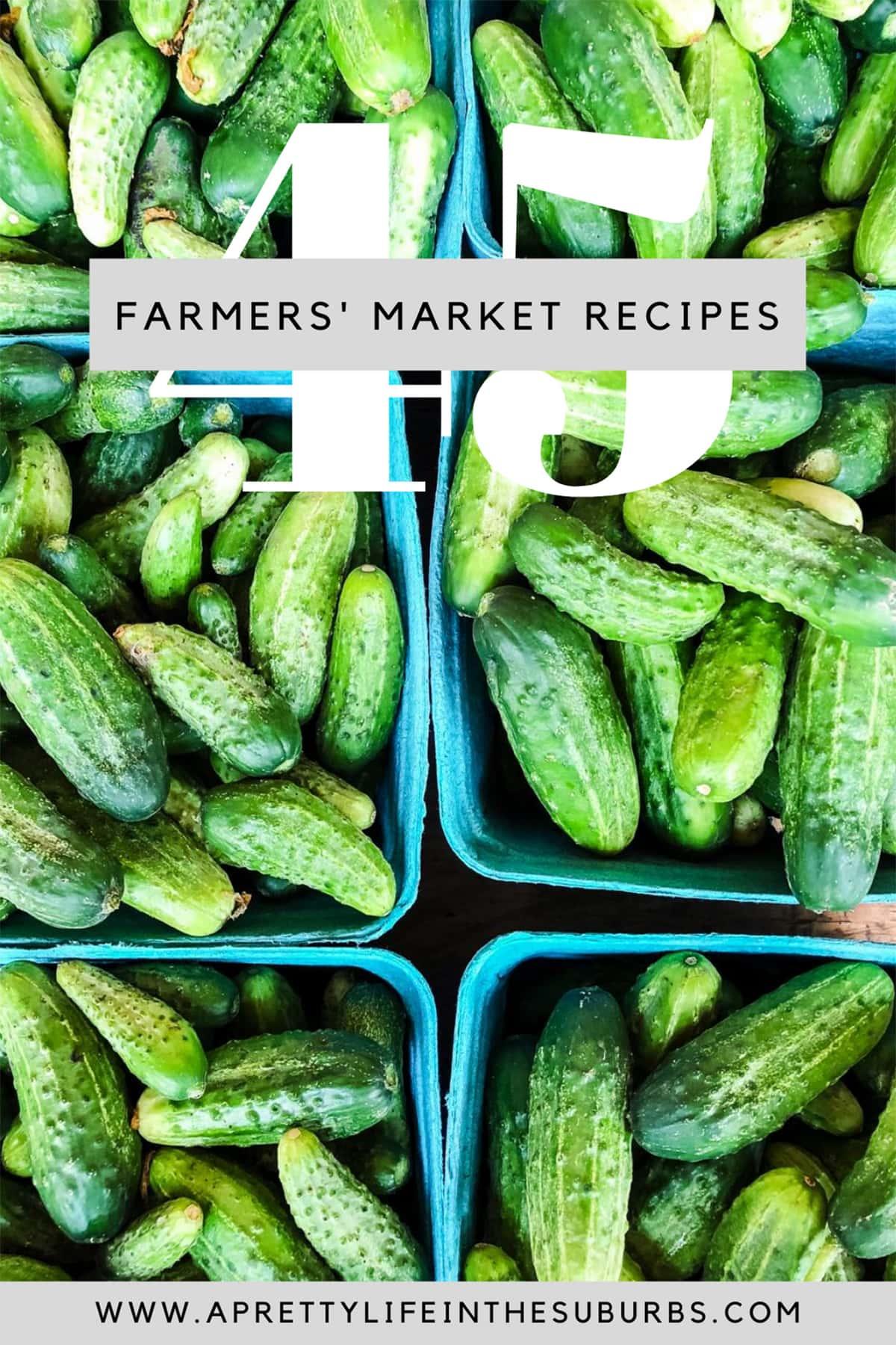 45+ Farmers' Market Recipe Ideas