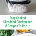 Easy Cooked Shredded Chicken and 8 Recipes To Use It