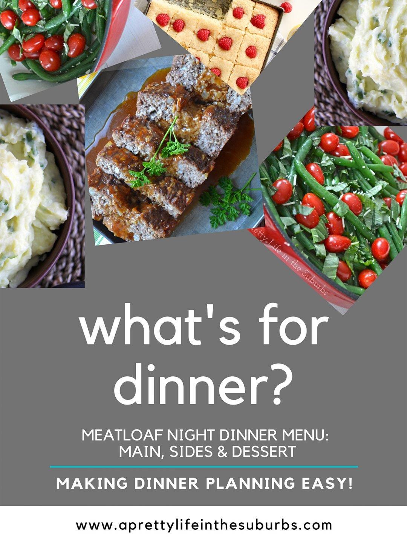 Easy Meatloaf Dinner Menu