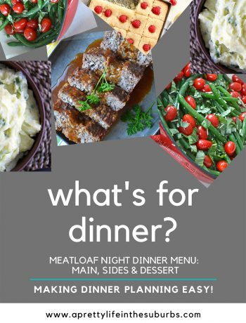 Easy Meatloaf Dinner Menu