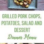 Grilled Pork Chops Dinner Menu