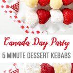 5 Minute Dessert Kebabs