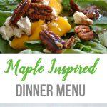 Maple Inspired Dinner Menu