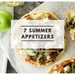 7 Summer Appetizers!