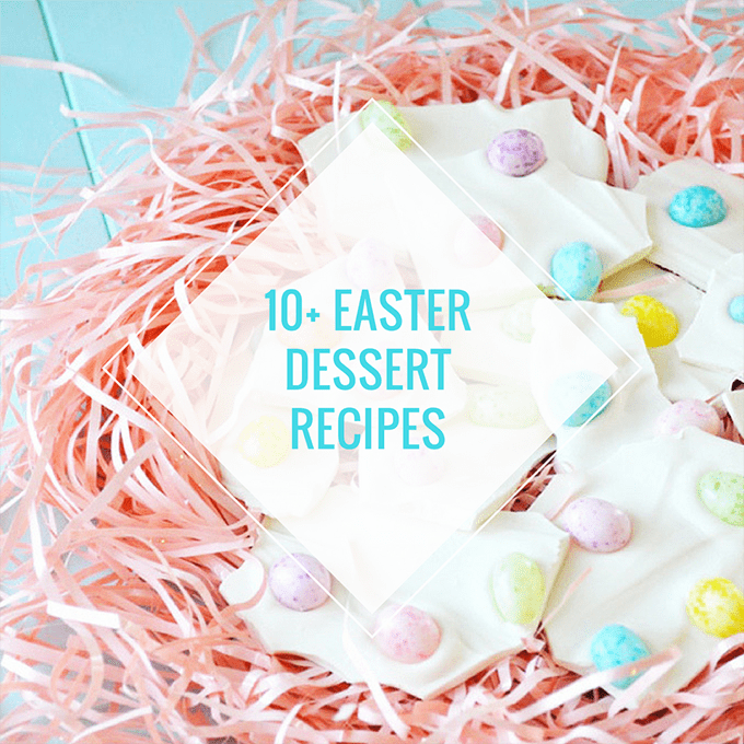 Easter Dinner Menu Idea: Easter Desserts