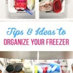 Tips and Ideas to Organize your Freezer