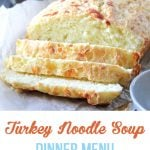 Turkey Noodle Soup Dinner Menu
