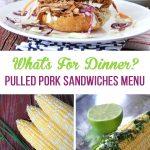 Pulled Pork Sandwiches Dinner Menu
