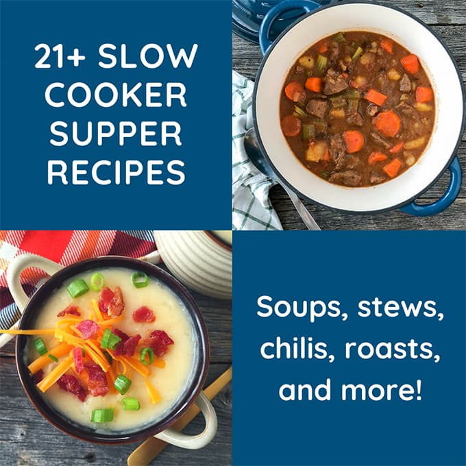 21 Slow Cooker Supper Recipes