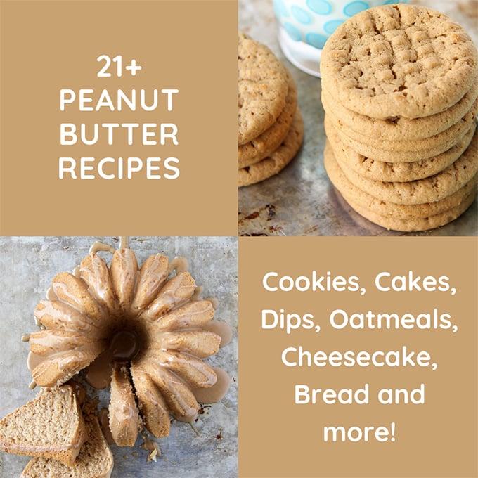 21+ Peanut Butter Recipes