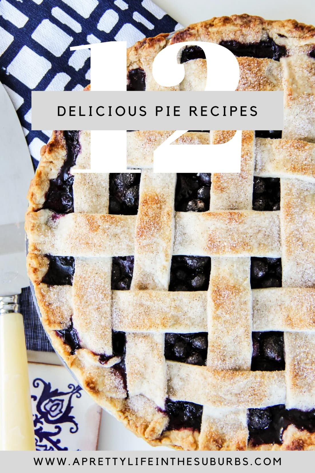 12+ Delicious Pie Recipes