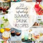20 Deliciously Refreshing Summer Drink Recipes