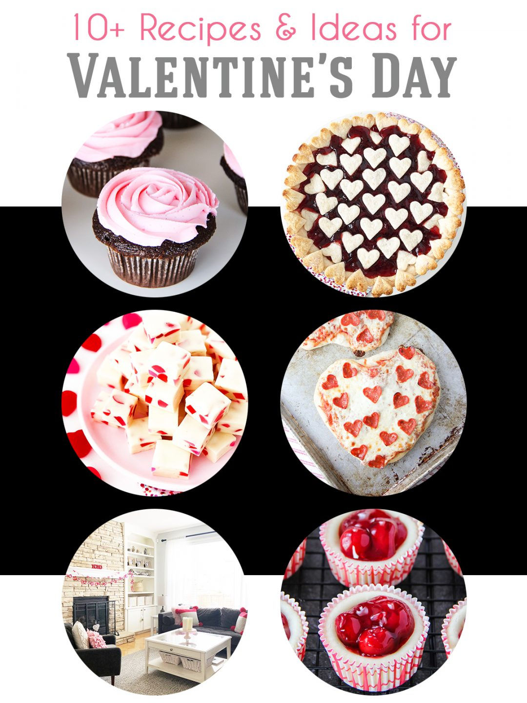 10+ Recipes and Ideas for Valentine's Day