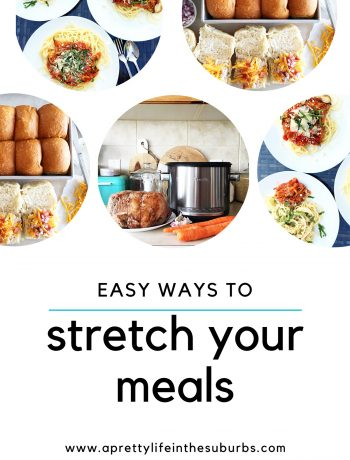 Easy Ways to Stretch Your Meals