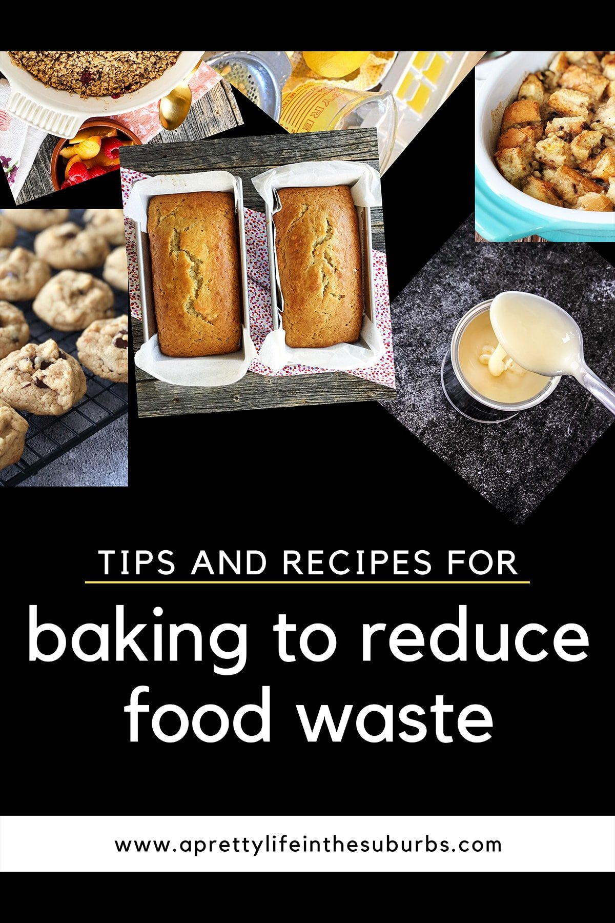 Tips and Recipes for Baking to Reduce Food Waste