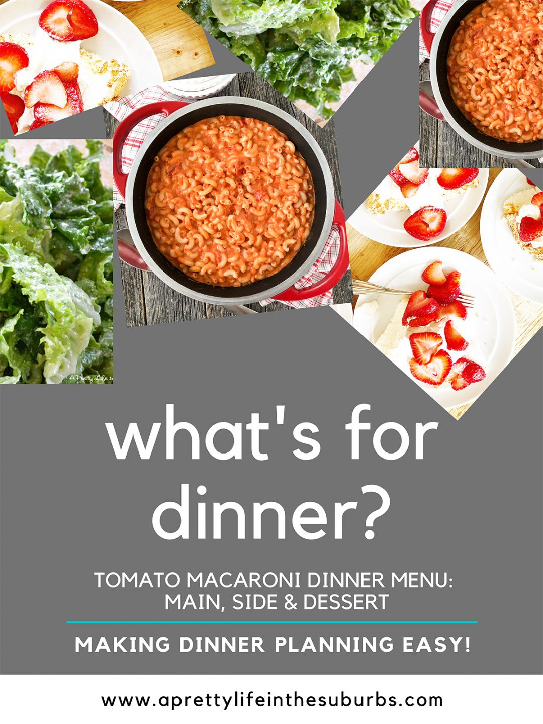 Tomato Macaroni Dinner Menu