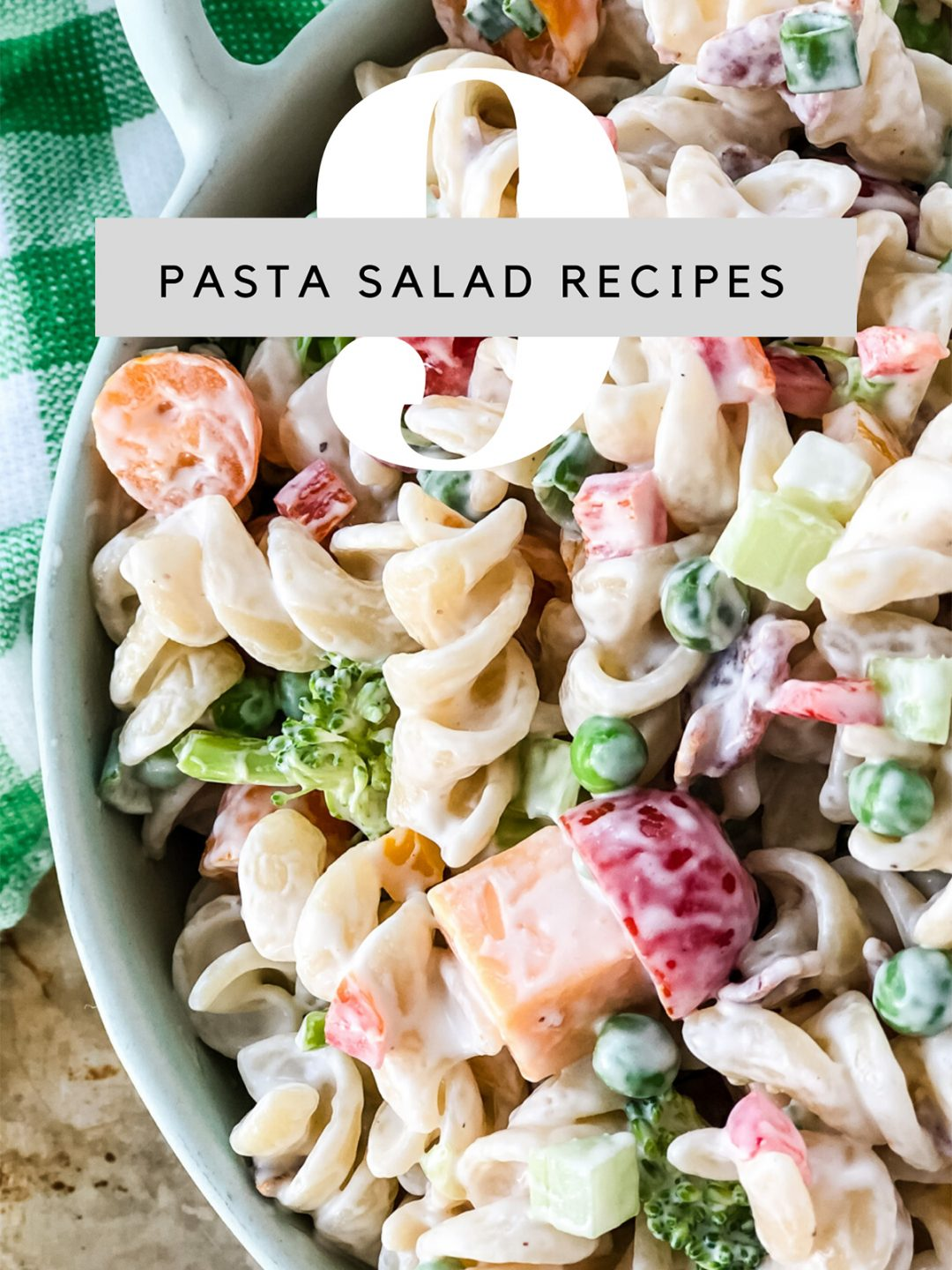 9+ Pasta Salad Recipes