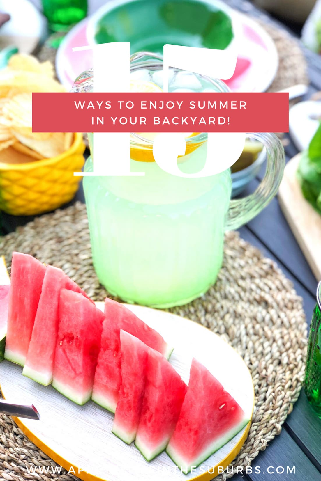 15 Ways to Enjoy your Summer in your Backyard!