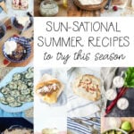 Delicious Summer Recipes to Try!